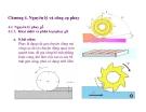 Bài giảng nguyên lý cắt gọt gỗ : Nguyên lý và công cụ phay part 1