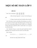 MỘT SỐ ĐỀ TOÁN LỚP 5_1