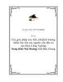 """Luận văn """"Các giải pháp xúc tiến, khuếch trương nhằm thu hút các nguồn vốn đầu tư vào Khu Công Nghiệp Song Khê-Nội Hoàng tỉnh Bắc Giang"""""""