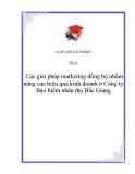 Luận văn: Giải pháp marketing đồng bộ nhằm nâng cao hiệu quả kinh doanh ở Công ty Bảo hiểm nhân thọ Bắc Giang