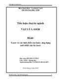 """Tiểu luận chuyên ngành VẬT LÝ LASER """" Laser và các tính chất của laser, ứng dụng mới nhất của tia laser """""""