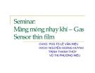"""Đề tài """" Seminar: Màng mỏng nhạy khí – Gas Sensor thin film """""""