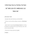 22 Bài Giảng Chọn Lọc Nội Khoa Tim Mạch - XỬ TRÍ CẤP CỨU NHỒI MÁU CƠ TIM CẤP