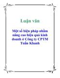 Đề tài: Một số biện pháp nhằm nâng cao hiệu quả kinh doanh ở Công ty CPTM Tuấn Khanh