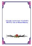 TÀI LIỆU GIẢNG DẠY VỀ SỞ HỮU TRÍ TUỆ  Giáo sư Michael Blakeney
