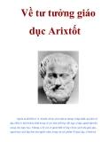 Về tư tưởng giáo dục Arixtốt