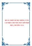 ĐỒ ÁN THIẾT KẾ HỆ THỐNG CUNG CẤP ĐIỆN CHO NHÀ MÁY LIÊN HỌP DỆT_CHƯƠNG 3 & 4