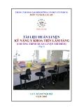 Tài liệu huấn luyện kỹ năng y khoa tiền lâm sàng - Tập 1