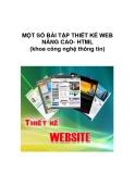 MỘT SỐ BÀI TẬP THIẾT KẾ WEB NÂNG CAO- HTML (khoa công nghệ thông tin)