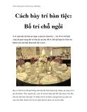 Giáo trình quản trị khách sạn, nhà hàng - Cách bày trí bàn tiệc: Bố trí chỗ