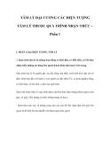 TÂM LÝ ĐẠI CƯƠNG CÁC HIỆN TƯỢNG TÂM LÝ THUỘC QUÁ TRÌNH NHẬN THỨC – Phần 1