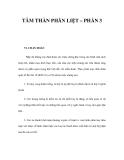 TÂM THẦN PHÂN LIỆT – PHẦN 3