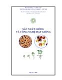 Giáo trình -Sản xuất hạt giống và công nghệ hạt giống - chương 1