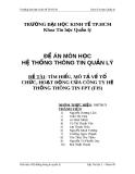 ĐỀ TÀI: TÌM HIỂU, MÔ TẢ VỀ TỔ CHỨC, HOẠT ĐỘNG CỦA CÔNG TY HỆ THỐNG THÔNG TIN FPT (FIS)