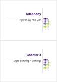 Bài giảng : Kỹ thuật điện thoại - Chuyển mạch kỹ thuật số part 1