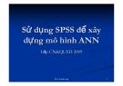 Sử dụng SPSS để xây dựng mô hình ANN