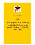 Đề tài: Hoàn thiện kế toán bán hàng và xác định kết quả kinh doanh tại công ty TNHH Phú Thái