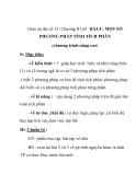 Giáo án đại số 12:MỘT SỐ PHƯƠNG PHÁP TÍNH TÍCH PHÂN (chương trình nâng cao)