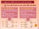 Bài giảng : Mạch tuần tự Flip Flop và ghi dịch part 2