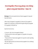 Hướng dẫn Phương pháp cân bằng phản ứng oxi hóa khử - hóa 12)_1