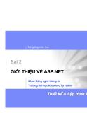 Bài giảng môn học: Bài 2 GIỚI THIỆU VỀ ASP.NET