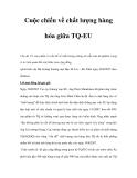 Cuộc chiến về chất lượng hàng hóa giữa TQ-EU