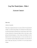 Ung Thư Thanh Quản – Phần 1 (Larynx Cancer)