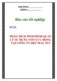 """CHUYÊN ĐỀ TỐT NGHIỆP:"""" PHÂN TÍCH TÌNH HÌNH QUẢN LÝ SỬ DỤNG VỐN LƯU ĐỘNG TẠI CÔNG TY DỆT MAY 29/3 """""""