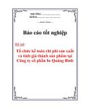 """Báo cáo tốt nghiệp: """"Tổ chức kế toán chi phí sản xuất và tính giá thành sản phẩm tại Công ty cổ phần In Quảng Bình"""""""