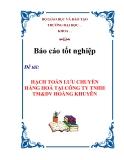 Chuyên đề tốt nghiệp: Hạch toán lưu chuyển hàng hoá tại công ty TNHH TM&DV Hoàng Khuyên