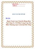 """Chuyên đề kế toán thanh toán """"Hạch Toán Lưu Chuyển Hàng Hoá Tại Công Ty Cổ Phần Cung Ưng Tàu Biển Thương mại và du lịch Đà Nẵng """""""