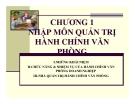 Bài giảng Quản trị hành chính văn phòng - Chương 1: Nhập môn quản trị hành chính văn phòng