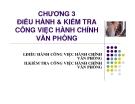 Bài giảng Quản trị hành chính văn phòng - Chương 3: Điều hành và kiểm tra công việc hành chính văn phòng
