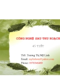 Công nghệ sau thu hoạch - Trương Thị Mỹ Linh