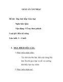 Giáo án mầm non chương trình đổi mới: Đề tài: Dạy hát tiếp: Gieo hạt Nghe hát: Quả Vận động: Vỗ tay theo phách Loại giờ: Rèn kỹ năng Lứa tuổi: 3 – 4 tuổi