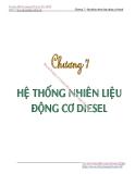 Bài giảng Nguyên lý kết cấu động cơ đốt trong - Chương 7: Hệ thống nhiên liệu động cơ diesel