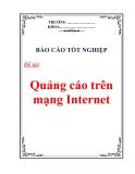 Báo cáo tốt nghiệp : Quảng cáo trên mạng Internet