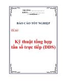 Báo cáo tốt nghiệp: Kỹ thuật tổng hợp tần số trực tiếp (DDS)