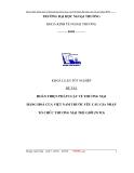 Báo cáo tốt nghiệp: Hoàn thiện pháp luật về thương mại  hàng hóa của Việt Nam trước yêu cầu gia nhập tổ chức thương mại thế giới