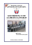 GIÁO TRÌNH PLC S7-300 LÝ THUYẾT VÀ ỨNG DỤNG - CHƯƠNG 1 GIỚI THIỆU