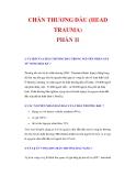 CHẤN THƯƠNG ĐẦU (HEAD TRAUMA) PHẦN II