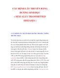 CÁC BỆNH LÂY TRUYỀN BẰNG ĐƯỜNG SINH DỤC ( SEXUALLY TRANSMITTED DISEASES )1/ CÁC