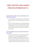 ĐẶC ĐIỂM CHẤN THƯƠNG THAI NGHÉN (TRAUMA IN PREGNANCY)