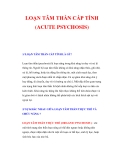 HỘI CHỨNG LOẠN TÂM THẦN CẤP TÍNH (ACUTE PSYCHOSIS)