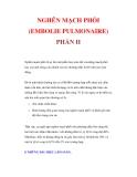 NGHẼN MẠCH PHỐI (EMBOLIE PULMONAIRE) PHẦN II