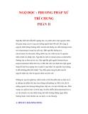 NGỘ ĐỘC : PHUƠNG PHÁP XỬ TRÍ CHUNG PHẦN II