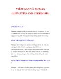 VIÊM GAN VÀ XƠ GAN (HEPATITIS AND CIRRHOSIS)