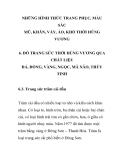 ĐỒ TRANG SỨC THỜI HÙNG VƯƠNG QUA CHẤT LIỆU ĐÁ, ĐỒNG, VÀNG, NGỌC, MÃ NÃO, THỦY TINH