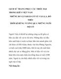 LỊCH SỬ TRANG PHỤC CÁC TRIỀU ĐẠI TRONG KIẾN VIỆT NAM NHỮNG DI VẬT KHẢO CỔ VỀ VẢI LỤA, ĐỒ THÊU THỜI KÌ HÙNG VƯƠNG QUA NHỮNG NGÔI MỘ CỔ - PHẦN 1