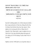 LỊCH SỬ VIỆT NAM TRANG PHỤC CÁC TRIỀU ĐẠI TRONG KIẾN VIỆT NAM NHỮNG DI VẬT KHẢO CỔ VỀ VẢI LỤA, ĐỒ THÊU THỜI KÌ HÙNG VƯƠNG QUA NHỮNG NGÔI MỘ CỔ - PHẦN 2